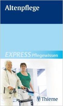 EXPRESS Pflegewissen Altenpflege ( 9. September 2009 )