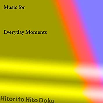 Music for Everyday Moments