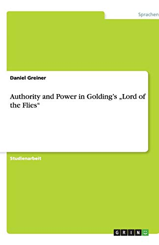 Authority and Power in Golding's