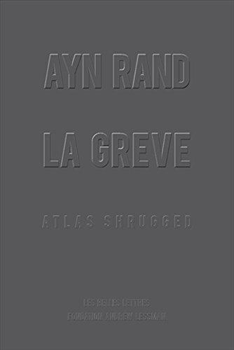 La Grève: Atlas Shrugged (French Edition)