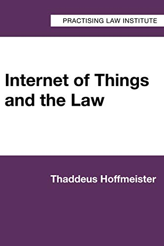 Internet of Things and the Law (English Edition)