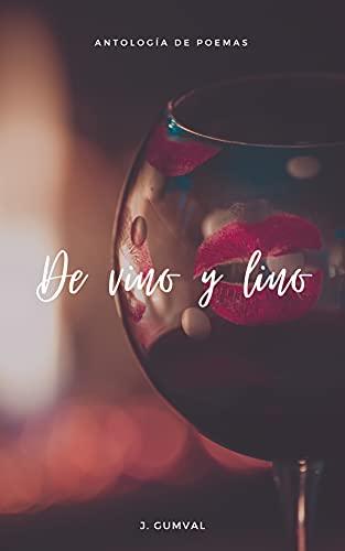 De vino y lino: Antología de poemas