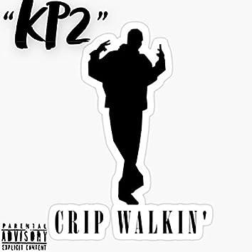 CRIP WALKIN'