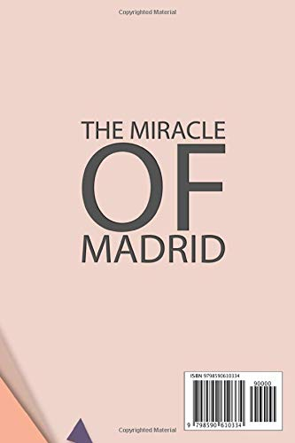 I Love Madrid Notebook, The Miracle of Madrid, 300 lined pages, 6x9'': Great Notebook for Road Trips, Traveling, Vacations | Gift Idea For Travellers, Tourists | Holiday Memory Book