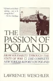 The passion of Poland : from Solidarity through the state of war 0394722868 Book Cover