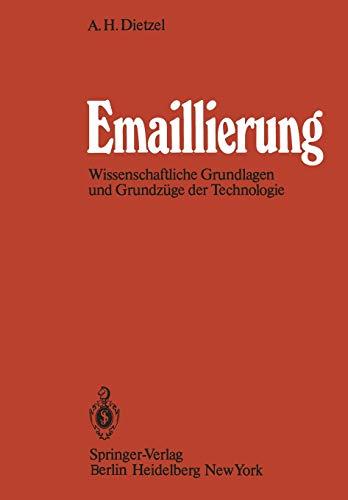 Emaillierung: Wissenschaftliche Grundlagen und Grundzüge der Technologie