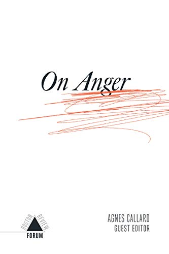 Compare Textbook Prices for On Anger Boston Review / Forum  ISBN 9781946511546 by Callard, Agnes,Chasman, Deborah,Cohen, Joshua