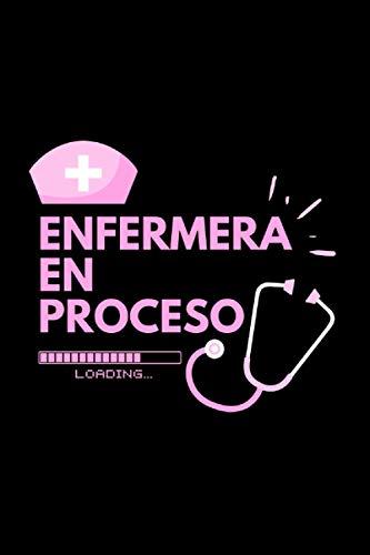 Enfermera En Proceso Loading: Libreta para hacer apuntes - Regalo para una enfermera o enfermero o auxiliar de enfermería - Cuaderno bonito y original para regalar