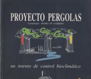 Proyecto Pérgolas. Un intento de control bioclimático