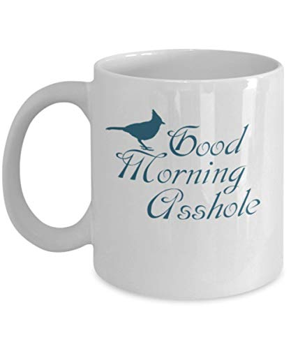 N\A Fish Eddy Inspirado en Good Morning Asshole Mug (Blanco) - Good Morning Coffee Mug - Good Morning Cup - Sarcastic Mug Funny Mug - Blue Bird Mug - G