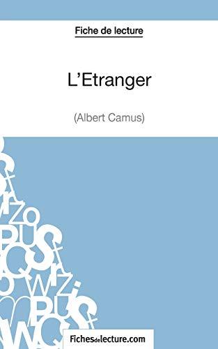 L'Étranger d'Albert Camus (Fiche de lecture): Analyse complète de l'oeuvre