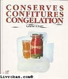 Conserves - Confitures et congélation