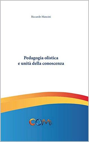 Pedagogia olistica e unità della conoscenza