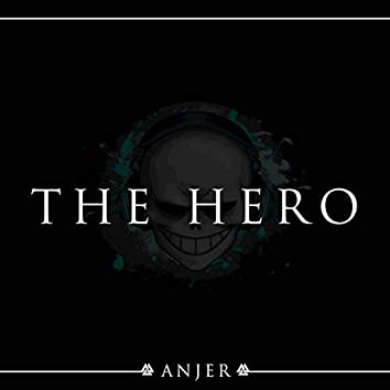"""The Hero (From """"One Punch Man"""")"""
