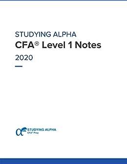 2020 CFA® Level 1 Notes by [Obaidullah Jan]