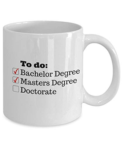 Doctorate Coffee mug - Gift for Doctoral Student - Medical student phd program Graduation Gift