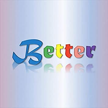 Better (feat. Will Pickering)