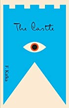 By Franz Kafka - The Castle: A New Translation Based on the Restored Text (New edition) (11/15/98)