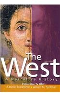 The West: A Narrative History, Volumes 1 and 2 with Prentice Hall Primary Source: Documents in Western Civilization DVD