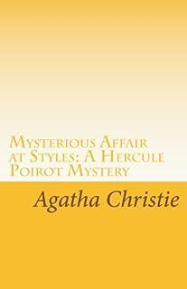 Mysterious Affair at Styles: A Hercule Poirot Mystery