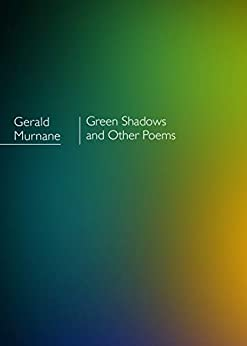 Green Shadows and other poems by [Gerald  Murnane]