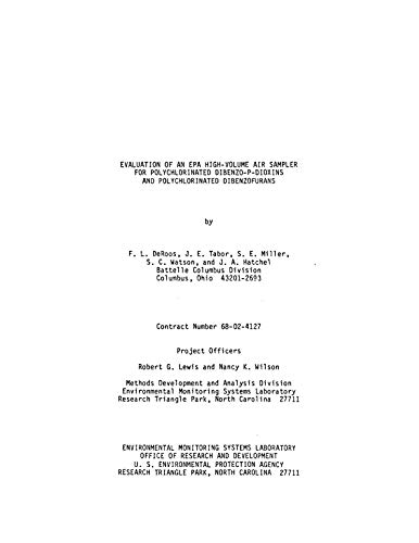 Evaluation of an EPA High-Volume Air Sampler for Polychlorinated Dibenzo-P-Dioxins and Polychlorinated Dibenzofurans (English Edition)