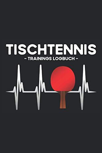 Tischtennis - Trainings Logbuch: Cooles Herzschlag Tischtennis Logbuch für Männer und leidenschaftliche Tischtennisspieler mit einer Tischtenniskelle. ... - 100 Seiten Notizbuch A5 Liniert