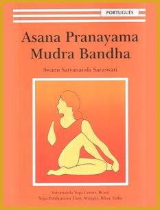 Asana Pranayama Mudra Bandha (em Português)