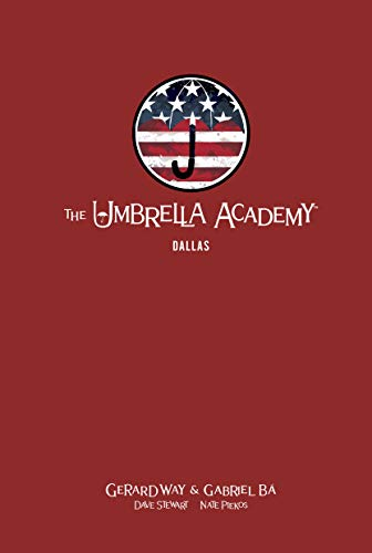 The Umbrella Academy Library Edition Volume 2: Dallas (The Umbrella Academy: Dallas)