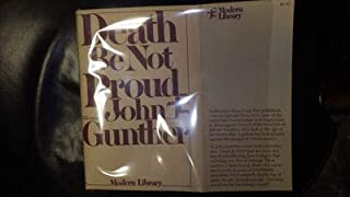 Death be not proud, a memoir; with an introd. by the author.