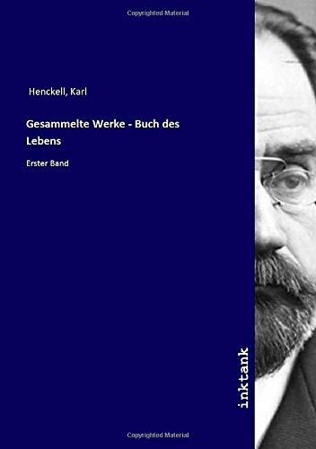Gesammelte Werke - Buch des Lebens: Erster Band