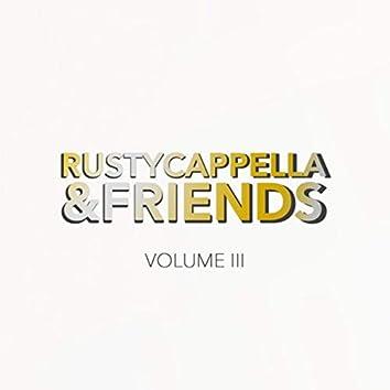 Rustycappella&friends, Vol. III