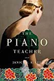 Piano Teacher (09) by Lee, Janice Y K [Hardcover (2009)]