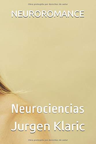 NEUROROMANCE: Neurociencias
