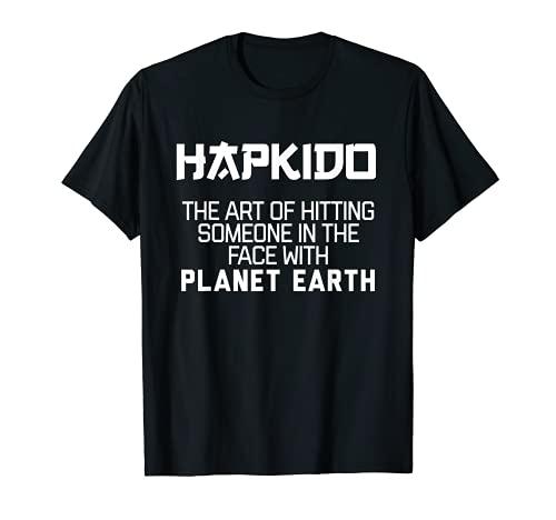 Hapkido Arte De Golpear Así En La Cara Con Planeta Tierra Camiseta
