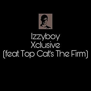 Xclusive (feat. Top Cat's the Firm)