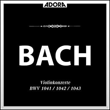 Bach: Violinkonzerte BWV 1041, 1042, 1043
