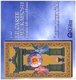 Le carte del kadosh. Il sentiero della visione dell'anima. Con carte...