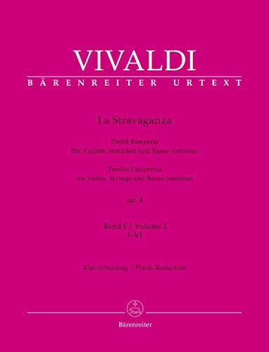 La Stravaganza op. 4 -Zwölf Konzerte für Violine, Streicher und Basso continuo- (Band I: I-VI). Klavierauszug, Stimme, Urtextausgabe, Sammelband. BÄRENREITER URTEXT