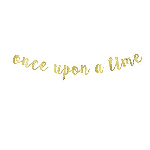 Once Upon A Time Gold Gliter Paper Banner for Baby Shower, Engagement, Bachelorette, Birthday, Wedding, Bridal Shower Party Decorations