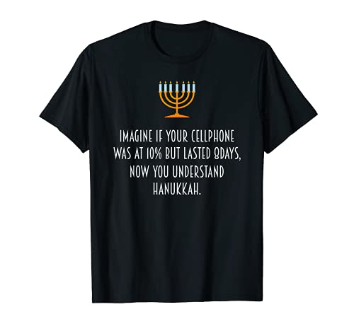 Funny Hanukkah Chanukah Cellphone Quote Gift T Shirt T-Shirt