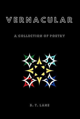Vernacular: A Collection of Poetry (English Edition