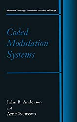 Coded Modulation Systems (Information Technology: Transmission, Processing and Storage)