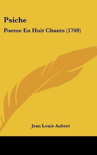 Psiche: Poeme En Huit Chants (1769)