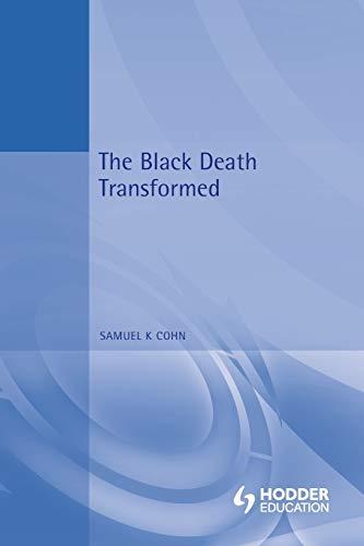 The Black Death Transformed (Arnold Publication)