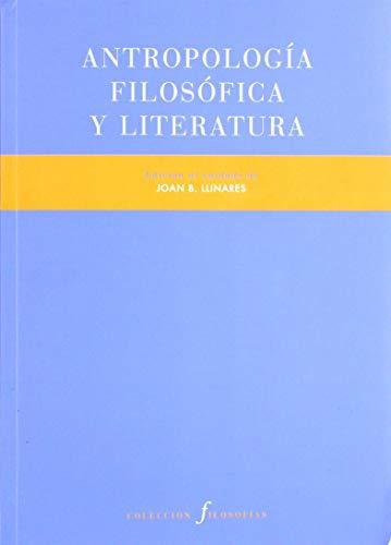 Antropología filosófica y literatura: 22 (Filosofías)