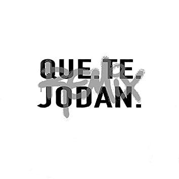 Que Te Jodan (Remix)