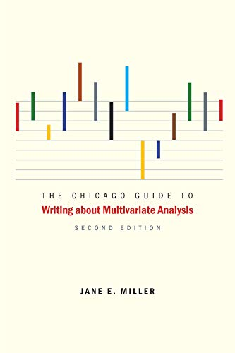 The Chicago Guide to Writing about Multivariate Analysis, Second Edition (Chicago Guides to Writing, Editing, and Publishing) (English Edition)