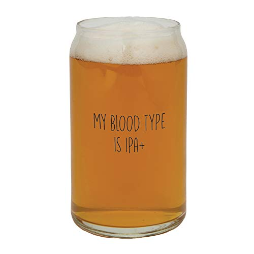 My Blood Type Is IPA Positive Clear 16 ounce Glass Drinkware Beer Glass