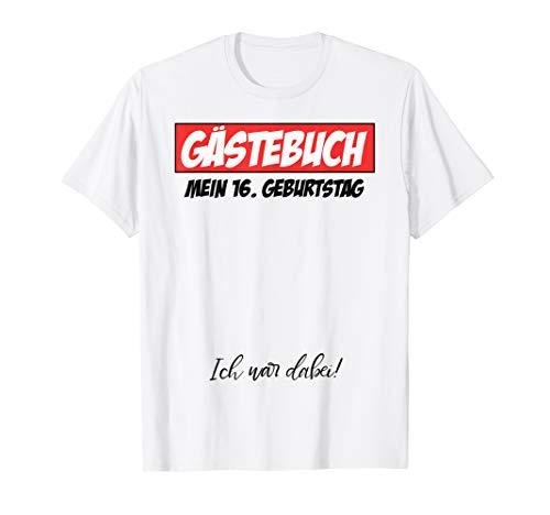 16 Geburtstag Party Junge Mädchen Geschenk 16 Jahre T Shirt